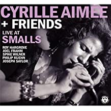 Cyrille Aimee & Friends - Live at Smalls