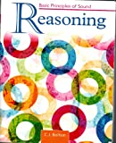 Basic Principles of Sound Reasoning, Bolton, Cynthia, 0757596959