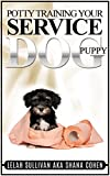 """(For Important Information, Please Read The Entire Description) This book is for those who are training their Service Dog """"from the ground up"""" beginning with a Puppy.One of the first hurdles of any new relationship with a Puppy, whether Service Dog o..."""