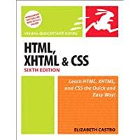 HTML, XHTML, and CSS, Sixth Edition: Visual QuickStart Guide (Html for the World Wide Web)