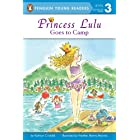 Princess Lulu Goes to Camp (Penguin Young Readers, Level 3)