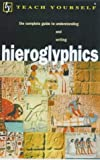 img - for Hieroglyphics (Teach Yourself) by Ra Bonewitz (2001-03-30) book / textbook / text book