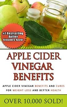 Apple Cider Vinegar Benefits - Apple Cider Vinegar
