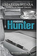 Finding Hunter (Riverbend) (Volume 2) Paperback
