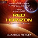 Red Horizon: Discovery Series, Book 2 Audiobook by Salvador Mercer Narrated by Mark Boyett