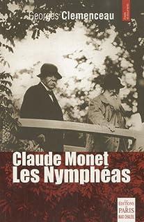 """Claude Monet, """"Les nymphéas"""", Clemenceau, Georges (1841-1929)"""
