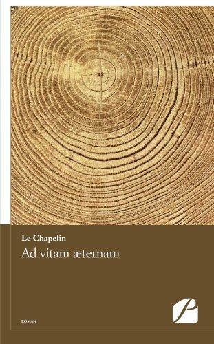 Ad vitam æternam (French Edition)