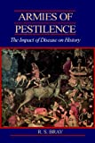 Armies of Pestilence: The Impact of Disease on History