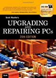 Upgrading and Repairing PCs, Scott Mueller, 0789747103
