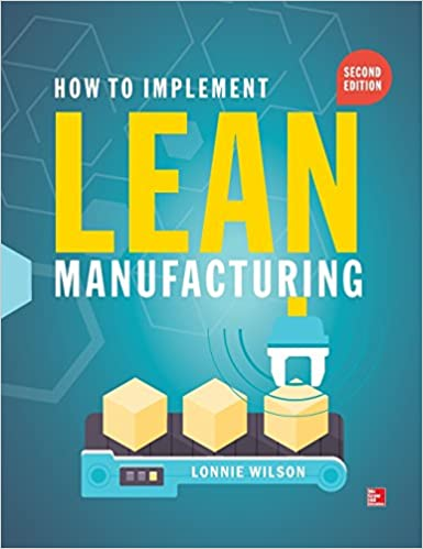 Second Edition How To Implement Lean Manufacturing
