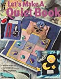 Let's Make a Quiet Book, Marilyn Gossett, 1562313312