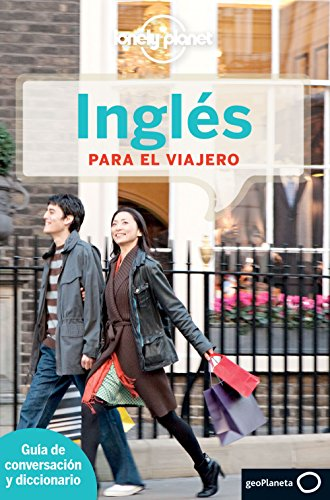 Lonely Planet Ingles para el viajero (Phrasebook) (Spanish Edition) [Lonely Planet] (Tapa Blanda)