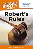 The Complete Idiot's Guide to Robert's Rules, 2nd Edition (Idiot's Guides)