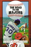 The Road to the Majors, Scott Blumenthal, 0974169552