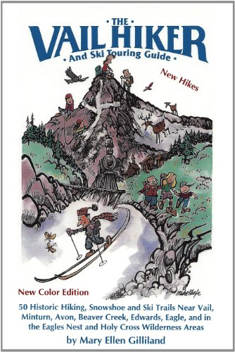 The Vail Hiker and Ski Touring (Ski Touring Guide)