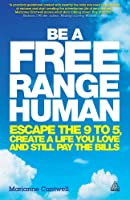 Be a Free Range Human Front Cover