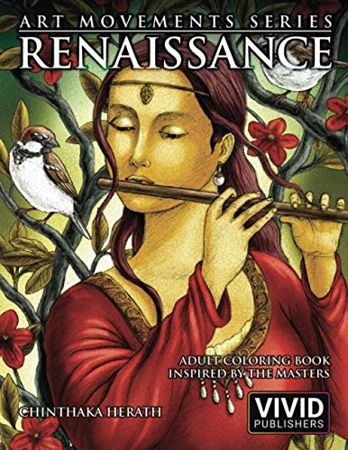 Renaissance: Adult Coloring Book inspired by the Master Painters of the Renaissance Art Movement (Art Movements Series) por Vivid Publishers