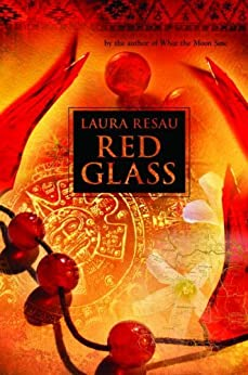 Red Glass by [Resau, Laura]