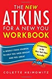 New Atkins for a New You Workbook, Colette Heimowitz, 1476715572