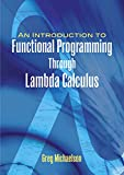 An Introduction to Functional Programming Through