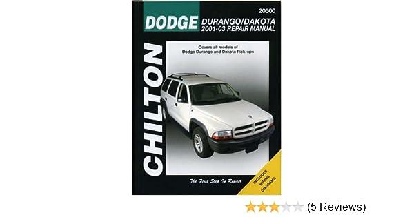 dodge durango dakota 2001 2003 repair manual chilton total car care rh amazon com 2001 Dodge Durango Rocker Panel 2001 Dodge Durango Troubleshooting