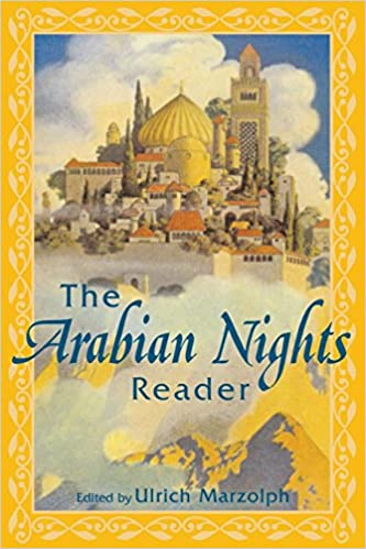 The Arabian Nights and Orientalism: Perspectives from East and West
