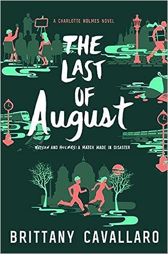 Amazon com: The Last of August (Charlotte Holmes Novel