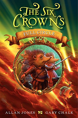 Download The Six Crowns: Full Circle PDF