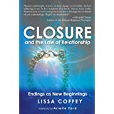 Closure and the Law of Relationship: Endings as New Beginnings