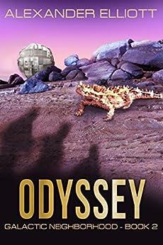 Odyssey (Galactic Neighborhood Book 2) (English Edition) por [Elliott, Alexander]