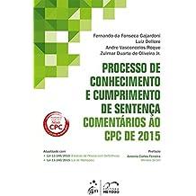 Processo de Conhecimento e Cumprimento de Sentença-Comentários ao CPC de 2015-Vol. 2