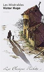 Les Misérables : Extraits : commentaires explicatives, questionnaires, bilans, documents et parcours thématique
