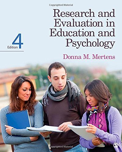 Research and Evaluation in Education and Psychology: Integrating Diversity With Quantitative, Qualitative, and Mixed Methods by Donna M. Mertens (2014-03-20)