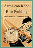 Arroz con leche / Rice Pudding: Un poema para cocinar / A Cooking Poem (Bilingual Cooking Poems)