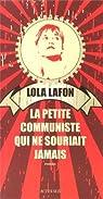 La petite communiste qui ne souriait jamais par Lafon