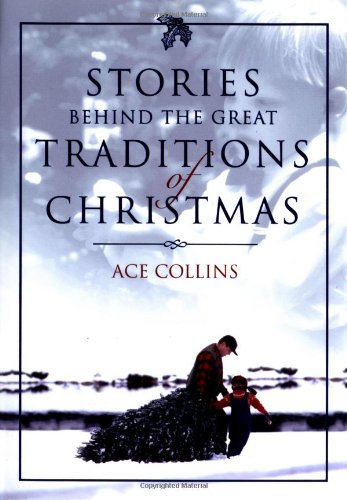 Stories Behind the Great Traditions of Christmas (Stories Behind Books) Christmas Decorations For Pubs