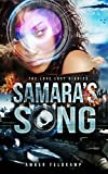 Samara's Song (Love Lost Diaries Book 1)