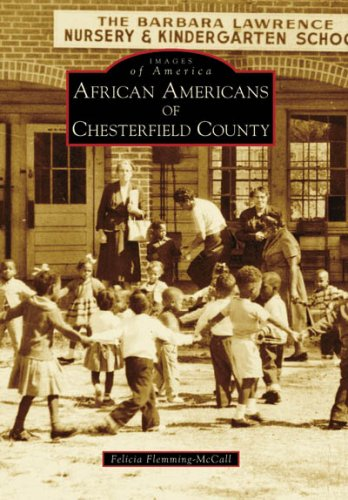 African Americans of Chesterfield County (Images of America: South ()