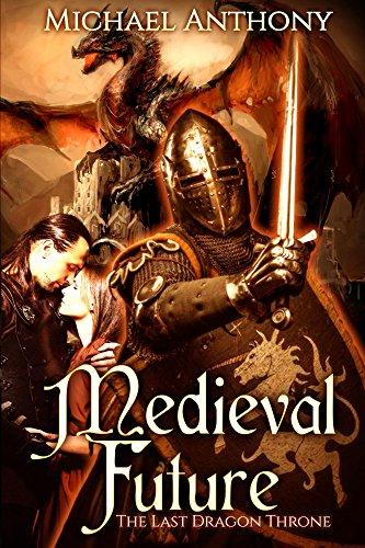 Medieval Future: The Last Dragon Throne
