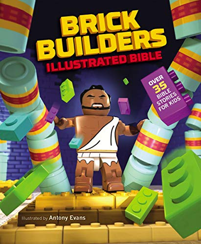 (Brick Builder's Illustrated Bible: Over 35 Bible stories for)