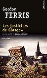 Les justiciers de Glasgow par Ferris