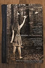 The Stories in Between: A Between Books Anthology Paperback