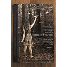 The Stories in Between: A Between Books Anthology