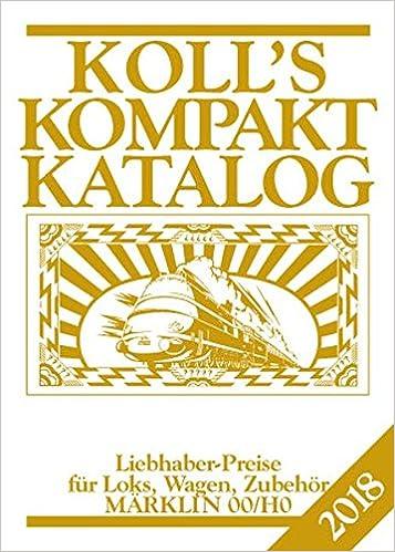 Koll/'s Kompaktkatalog Märklin 00//H0 2019