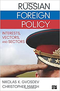 Russian Foreign Policy: Interests, Vectors, and Sectors