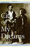 City of My Dreams (Stockholm Series, Vol. 1)