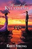 Heart of Kylassame, Kristi Strong, 0615821928