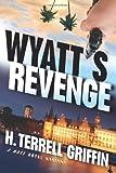 Wyatt's Revenge, H. Terrell Griffin, 1933515538