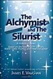 The Alchymist and the Silurist, James E. Vaughan, 1425157467
