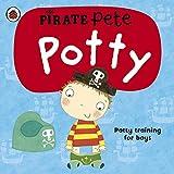 Pirat Pete's Potty: A Ladybird potty training book (Pirate Pete and Princess Polly)